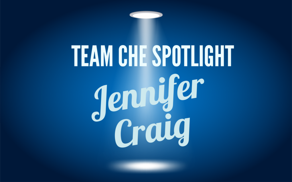 Team CHE Staff Spotlight: Jennifer Craig